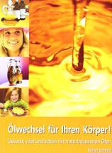 Ölwechsel für den Körper